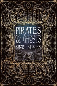 Pirates &; Ghosts Short Stories (inbunden)