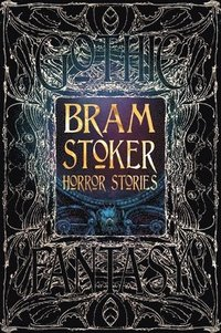 Bram Stoker Horror Stories (inbunden)