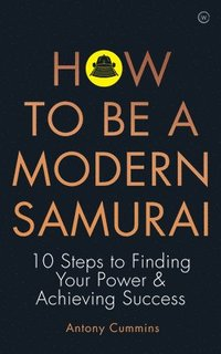 How to be a Modern Samurai (häftad)
