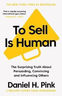 To Sell is Human (häftad)