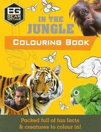 Bear Grylls Colouring Books: In the Jungle (häftad)