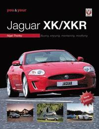 You &; Your Jaguar XK/XKR (inbunden)