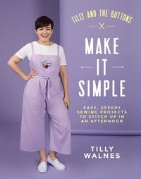 Tilly and the Buttons: Make It Simple (häftad)
