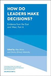 How Do Leaders Make Decisions? (inbunden)