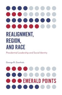 Realignment, Region, and Race (e-bok)