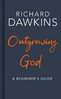 Outgrowing God (inbunden)