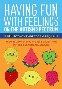 Having Fun with Feelings on the Autism Spectrum (häftad)