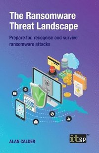The Ransomware Threat Landscape (häftad)
