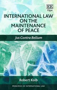 International Law on the Maintenance of Peace (inbunden)