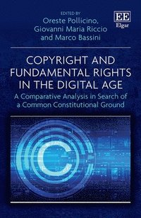 Copyright and Fundamental Rights in the Digital Age (inbunden)
