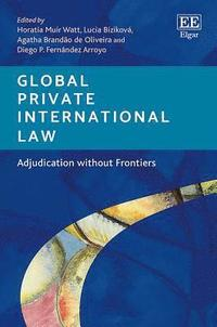 Global Private International Law (inbunden)