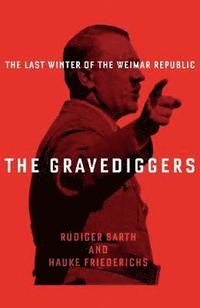 The Gravediggers (inbunden)