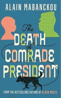 The Death of Comrade President (häftad)