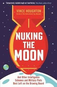 Nuking the Moon (häftad)