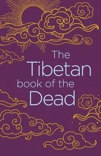 The Tibetan Book of the Dead (häftad)