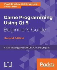 Game Programming using Qt 5 Beginner's Guide av Pavel Vladimirovich  Strakhov (Häftad)