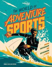 The World of Adventure Sports (inbunden)