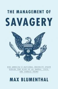 The Management of Savagery (inbunden)