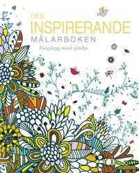 Tortedellemiebrame.it Den inspirerande målarboken : Färglägg med glädje Image