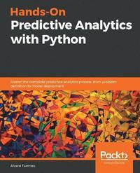 Hands-On Predictive Analytics with Python av Alvaro Fuentes (Häftad)