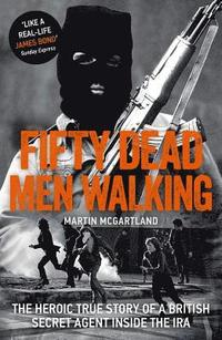Fifty Dead Men Walking (häftad)