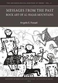 Messages from the Past: Rock Art of Al-Hajar Mountains (häftad)