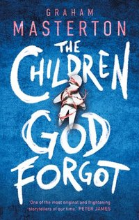 The Children God Forgot (inbunden)