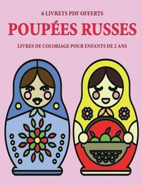 Livres De Coloriage Pour Enfants De 2 Ans Poupees Russes Corinne Page Haftad 9781800257924 Bokus