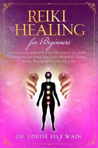 reiki healing for beginners  louise lily wain  häftad