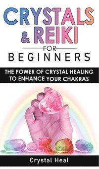 crystals and reiki for beginners  crystal heal  bok