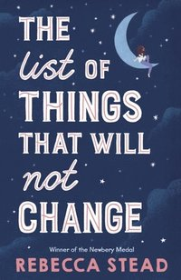 The List of Things That Will Not Change (häftad)
