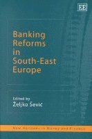 Banking Reforms in South-East Europe (inbunden)