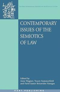 Contemporary Issues of the Semiotics of Law (häftad)