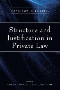 Structure and Justification in Private Law (inbunden)