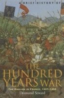 A Brief History of the Hundred Years War (häftad)