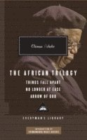 The African Trilogy: Things Fall Apart No Longer at Ease Arrow of God (inbunden)