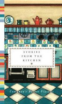 Stories from the Kitchen (inbunden)