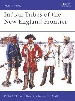 Indian Tribes of the New England Frontier (häftad)