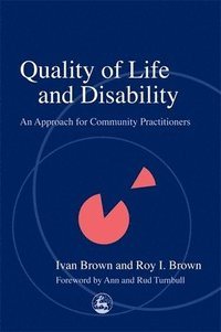 Quality of Life and Disability (häftad)