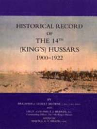 Historical Record of the 14th (Kings's) Hussars 1900-1922 (häftad)