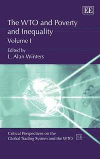 The WTO and Poverty and Inequality (inbunden)