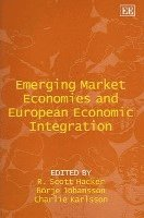 Emerging Market Economies and European Economic Integration (inbunden)