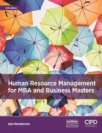 Human Resource Management for MBA and Business Masters (häftad)