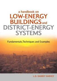A Handbook on Low-Energy Buildings and District-Energy Systems (inbunden)