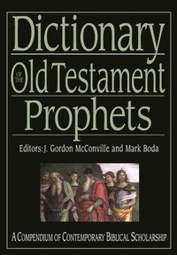 Dictionary of the Old Testament: Prophets (inbunden)