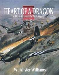 Heart of a Dragon - The VCs of Wales and the Welsh Regiments, 1914-82 (inbunden)