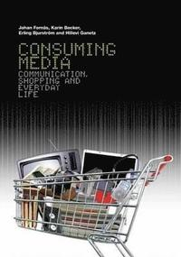 Consuming Media (inbunden)
