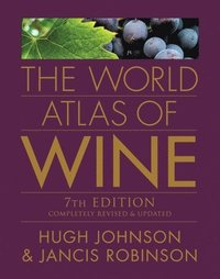 The World Atlas of Wine, 7th Edition (inbunden)