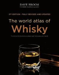 The World Atlas of Whisky (inbunden)