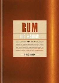 Rum The Manual (inbunden)
